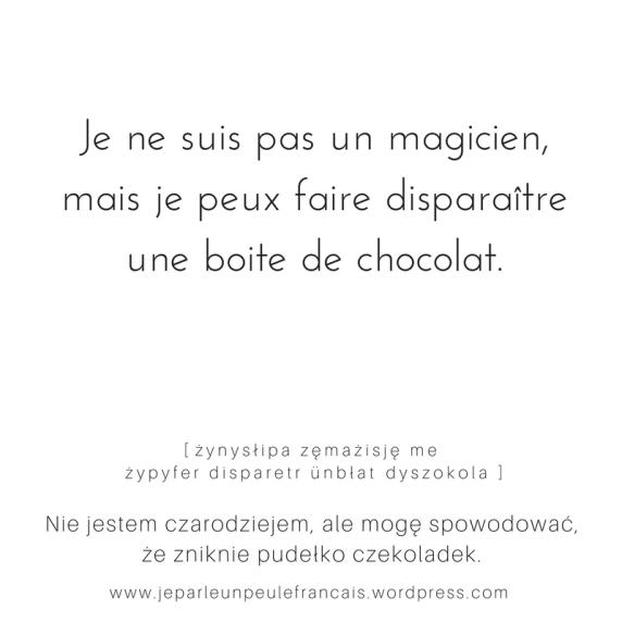 nie jestem magikiem ale mogę spowodować ze zniknie pudełko czekoladek1 walentynki słodkości magik czarować francuskie jolis mots